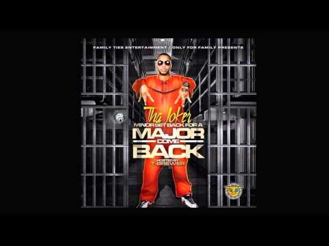 Tha Joker - Drank In My Cup - (Minor Set Back For A Major Come Back)
