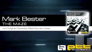 ETT007 | Mark Bester - The Maze (Mike Norvak Jigsaw Remix)