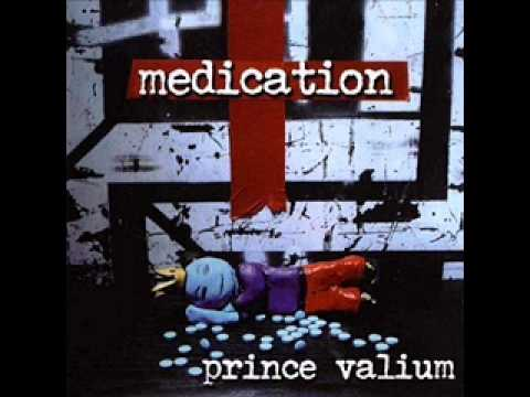 Medication - Prince Valium full album