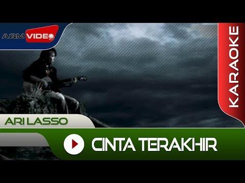 Ari Lasso - Cinta Terakhir | Karaoke