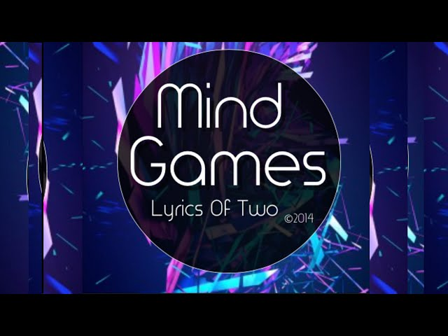 Mind Games Lyric Video