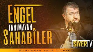 Engel Tanımayan Sahabîler | Muhammed Emin Yıldırım (Almanya - Mannheim)