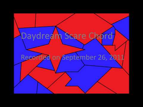 Daydream Scare Chord