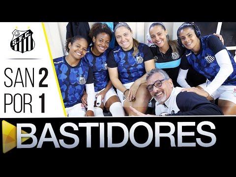 Sereias da Vila 2 x 1 Portuguesa | BASTIDORES | Paulistão (03/07/16)