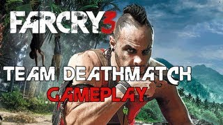 Far Cry 3 - Team Deathmatch Gameplay