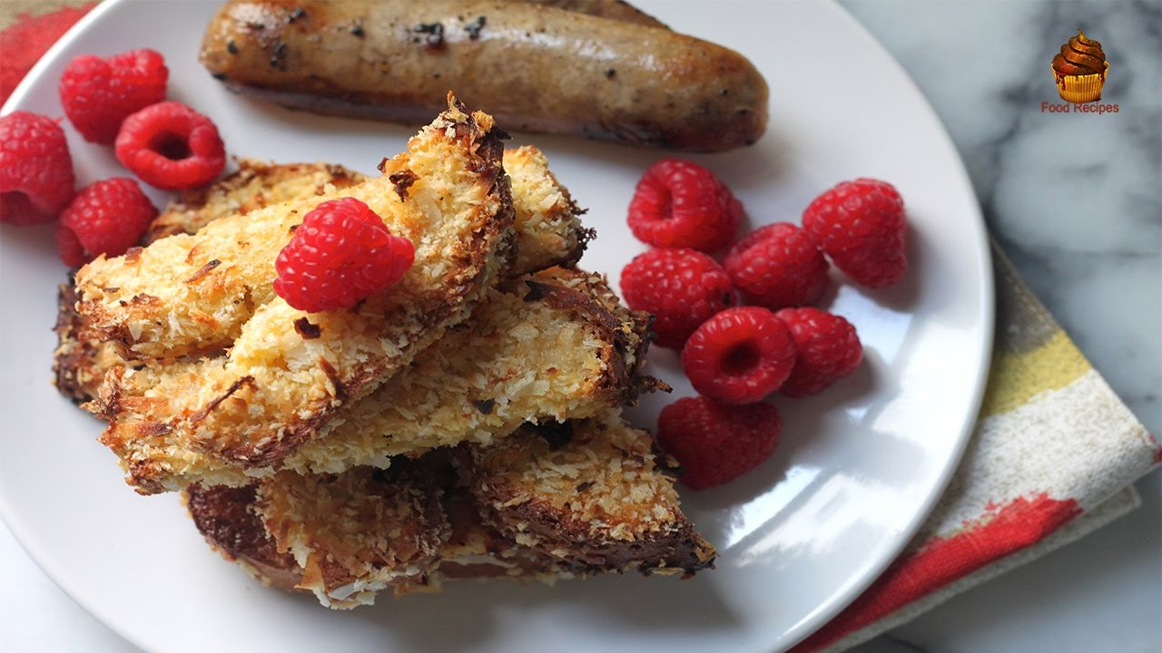 Crunchy French Toast Recipe From Scratch