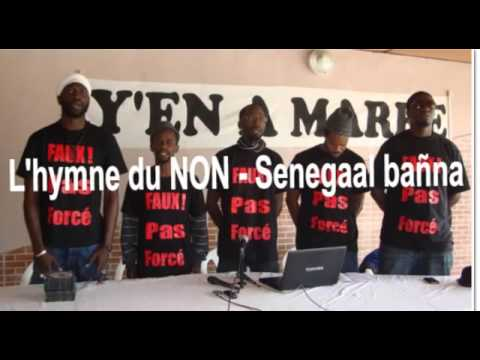 NOUVEAU SINGLE DE Y'EN A MARRE: Exclusivité L'hymne du NON «SENEGAL BAGN NA» - WALFTV