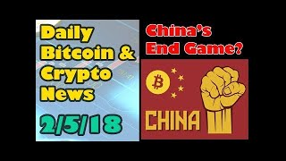 China's End Game  – Crypto Trading Banned Bitcoin and Cryptocurrency News