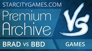 StarCityGames Premium Archive - 11/26/14 - Brad Nelson vs Brian Braun-Duin [Magic: the Gathering]