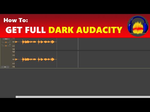 How To: Get the Full Dark Version of Audacity