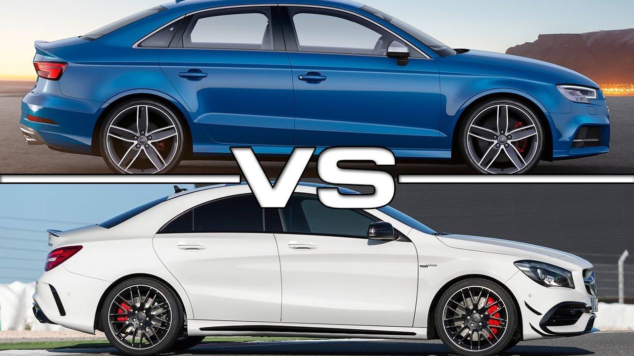 2017 Audi S3 Sedan vs 2017 Mercedes AMG CLA45  YouTube