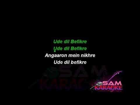 Ude Dil Befikre   Karaoke Sam Karaoke