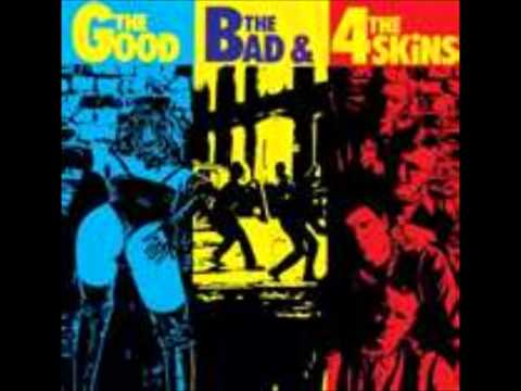 The 4 Skins - The Good The Bad The 4 Skins.