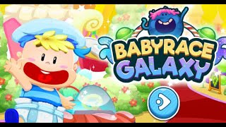 Baby Race Galaxy Full Gameplay Walkthrough