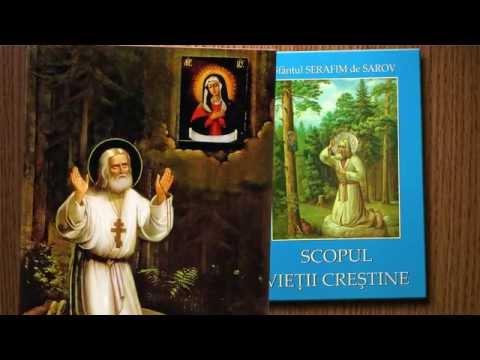 Scopul vieții creștine - Sf. Serafim de Sarov - audiobook
