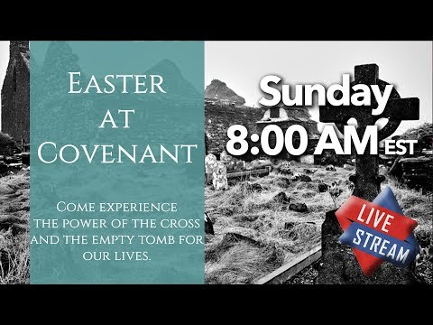 Covenant Church Easter