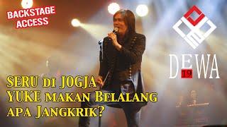 ONCE MEKEL DEWA19 BACKSTAGE STORIES di JOGJA | 20 Tahun Bintang Lima Tour | SERU Konser Yogyakarta