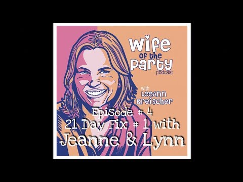 Wife of the Party # 4 - Jeanne & Lynn