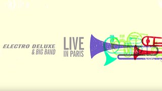 Electro Deluxe Big Band Live In Paris Teaser