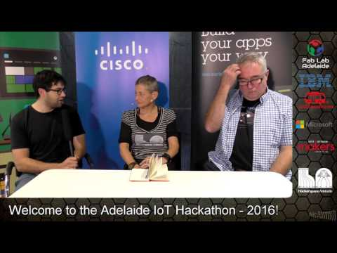 Adelaide IoT Hackathon - Main Event - Interviews and Winners
