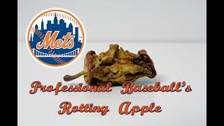 The New York Mets: Professional Baseball's Rotting Apple