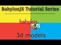 BabylonJS Tutorial Series -- Part 5: 3D