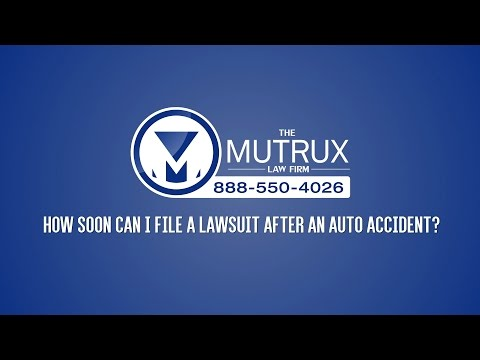 How soon can I file a lawsuit after an auto accident