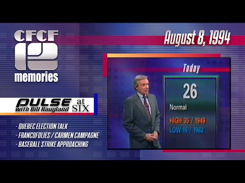 1994-08-08 - CFCF 12 - Pulse at Six with Bill Haugland