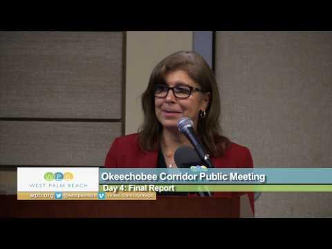 Okeechobee Corridor Public Meeting; Day 4: Final Report
