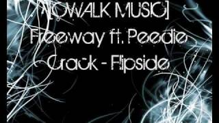 [CWALK MUSIC] Freeway ft. Peedie Crack - Flipside