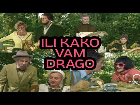 ILI KAKO VAM DRAGO 1993