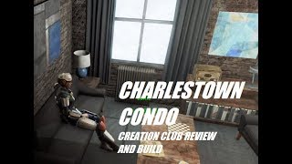 Charlestown Condo; A New Creation Club Creation for Fallout 4: My Review and Build
