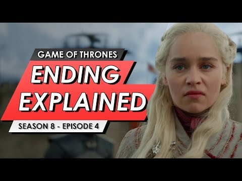 Game Of Thrones: Season 8: Episode 4: Ending Explained, Story Recap + Episode 5 Predictions - 동영상