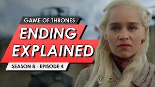 Game Of Thrones: Season 8: Episode 4: Ending Explained, Story Recap + Episode 5 Predictions