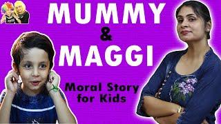MORAL STORIES FOR KIDS | Mummy Ki Maggi | #AayuAndPihuShow