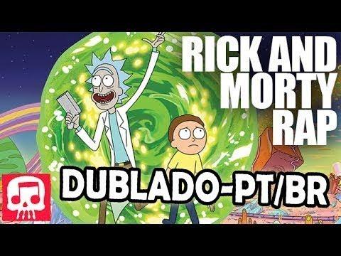 """RICK AND MORTY RAP  - """"Get Schwifty Numero Dos"""" - Dublado PT/BR (BranimeStudios)"""