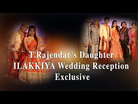 T.Rajendar's Daughter ILAKKIYA - Wedding Reception Exclusive - RedPix 24x7  Ilakkiya, Silambarasan's sister and daughter of T Rajendar, tied the knot on February 9. The wedding reception was held on Monday. We are bringing you the marriage reception photos. Wedding reception was attended by some of the big names of Kollywood.     Title : The Engagement Album : YouTube Audio Library Musical Genro : Country & Folk Authors : Silent Partner  Title : Hey Girl Album : YouTube Audio Library Musical Genro : R&B & Soul Authors : Topher Mohr and Alex Elena  Title : Cielo Album : YouTube Audio Library Musical Genro : Hip Hop & Rap Authors : Huma-Huma  Title : Whiskey Album : YouTube Audio Library Musical Genro : Rock Authors : Huma-Huma  -~-~~-~~~-~~-~- Please watch: