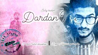 Dardan Nu (Official video)  Sahil Chauhan ft. Your Golu  Rahul Chauhan  AMANARYAFILMS   SWAG Studio 