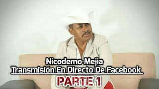 Nicodemo Mejia - Transmisión En Directo De Facebook