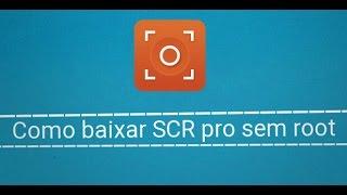 como instalar scr pro sem root