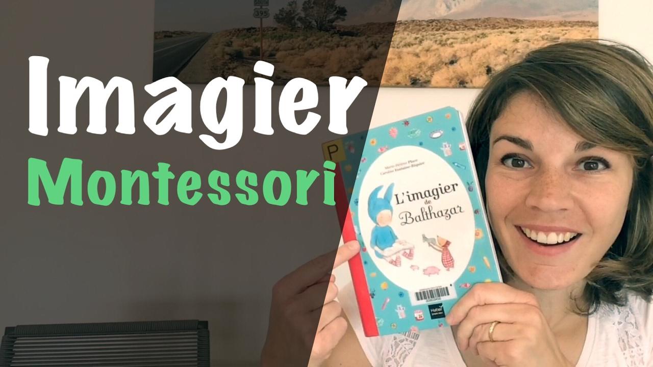 Livre Montessori L Imagier De Balthazar 1 4 Ans