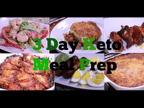 3 Day Keto Meal Prep For Weight Loss & Fitness