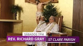 Misa | Cada Sábado | 7pm | Rev. Richard Gray