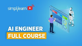 AI Engineering Full Course   Artificial Intelligence Full Course   Become A AI Engineer  Simplilearn