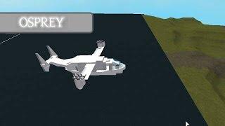 Roblox Plane Crazy! Osprey Introduction
