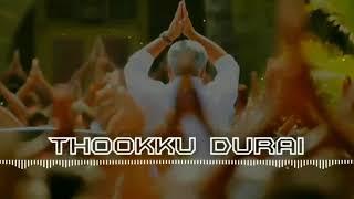 Thookku durai theme || Viswasam  ||  viswasam song status