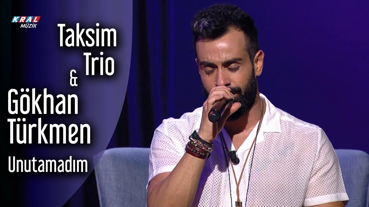 Taksim Trio & Gökhan Türkmen - Unutamadım