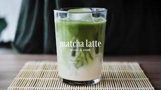 4K Perfect Matcha Latte recipe  Relaxing music &amp ASMR  Receta de un perfecto matcha latte