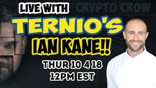 Live With TERNIO COO IAN KANE - 1 Million TPS - Worlds Fastest Blockchain 💪😱