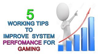 5-Tips To Improve System Performance For Gaming |Speed Up!!!!!